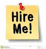 Wanting Employment-Experienced, Capable & Enthusiastic!!