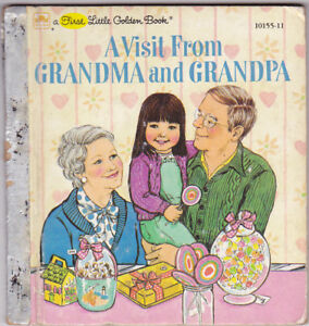 First Little Golden Book A VISIT FROM GRANDMA AND GRANDPA