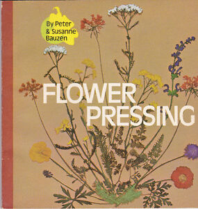 Book: Flower Pressing by Peter & Susanne Bauzen
