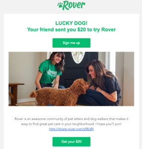 $20 OFF Rover (dog walk & sitting)  http://share.rover.com/s9BdN