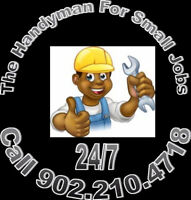 The Handyman For Small Jobs Call 902.210.4718 24/7