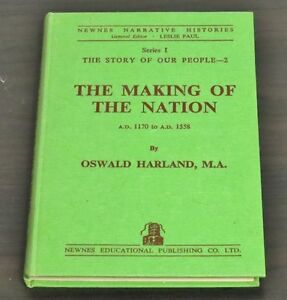 The Making Of The Nation A. D. 1170 to A. D. 1558 by Oswald Harl