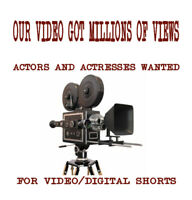 Looking for Actors & Actresses for video and digital shorts