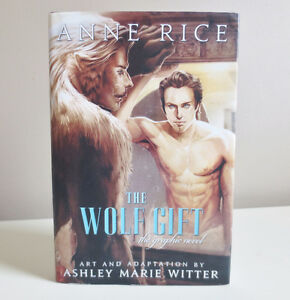 "Anne Rice ""The Wolf Gift"" Hardcover Graphic Novel 2014"