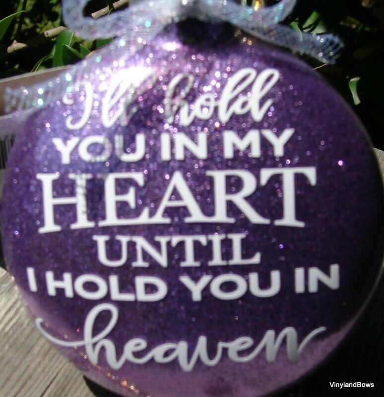 "I""ll hold you in my heart glittered glass Christmas ornament"