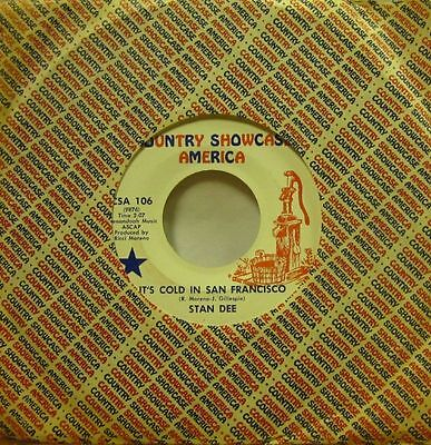 """Stan Dee(7"""" Vinyl)It's Cold In San Francisco-Country Showcase-CSA 106-USA-VG-/VG"""