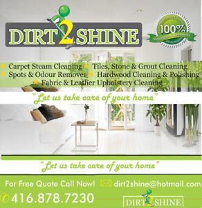 DIRT2SHINE: CARPET &UPHOLSTERY CLEANING 416-878-7230