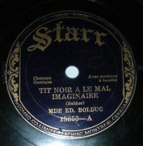 Cherche disques 78 tours La Bolduc