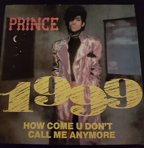 Prince - 1999 - How Come U Don't Call Me Anymore - D.M.S.R.