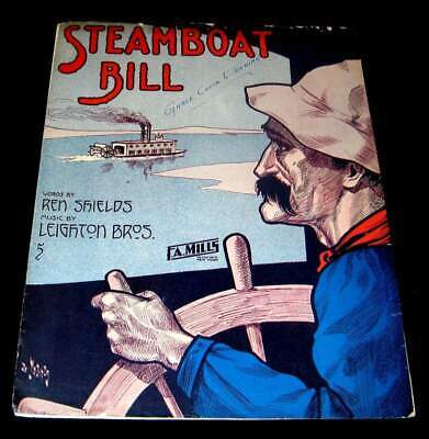 STERNWHEELER 1910 ART & MUSIC SHEET * STEAMBOAT BILL * RIVER BOAT PILOT