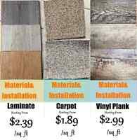 Inst. Incld $2.39 (Lam.)- Carpet $1.89 - vinyl plank $2.99
