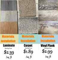 STARTING from Laminate $2.39 (install. included) Carpet $1.89