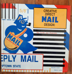 Creative Direct Mail Design Guide And Showcase How To Package