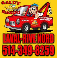 SALUT BAZOU ►ACHAT AUTO/CAMION POUR LA SCRAP◄ LAVAL & RIVE NORD