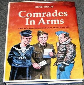 Comrades in Arms by Herb Wells autographed book $50