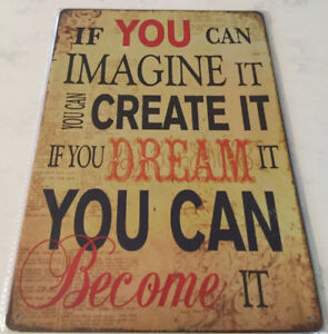 Enseigne ''If you can imagine it''