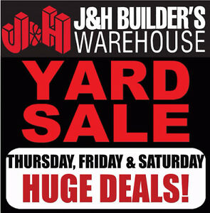 J&H Builder's 3-Day Yard Sale
