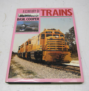 Nice Train Book - A Century of Trains - Basil Cooper