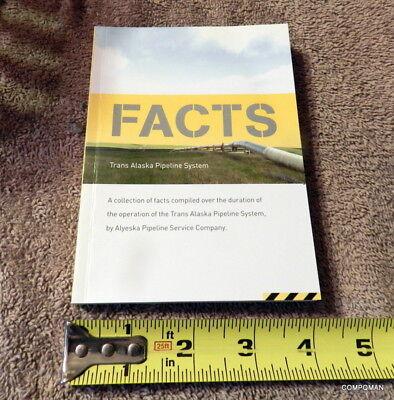 Trans Alaska Pipeline Alyeska Mini Fact Book Of Facts Data 1968  2008 Free Ship