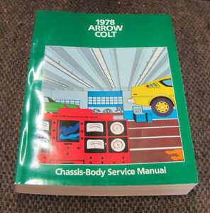 1978 Plymouth Arrow / Dodge Colt Service Manual