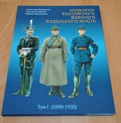 Uniforms of the Russian Air Force Vol. 1 1890-1935 Story Book USSR Soviet ENG - Air Force Uniforms History