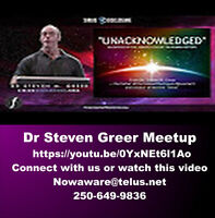 Connect with Dr Steven Greer with FREE video Unacknowledged RSVP