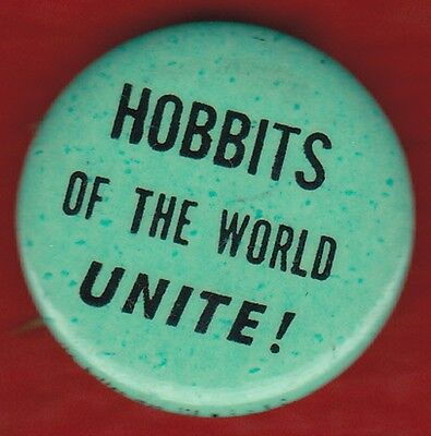 60's HOBBITS OF THE WORLD UNITE HIPPIE Protest Pinback Button Political Tolkien