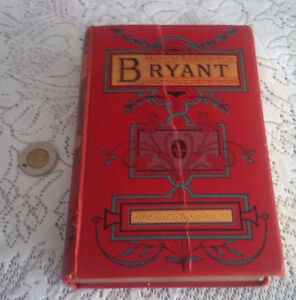 The Poetical Works of William Cullen Bryant, 1891