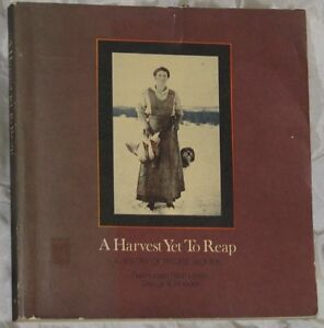 A HARVEST YET TO REAP, A HISTORY OF PRAIRIE WOMEN, ILLUS., 1976