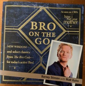 Bro on the Go (How I Met Your Mother) Book
