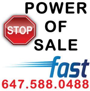 STOP POWER OF SALE MORTGAGE — SAVE YOUR HOME! CALL (647)588-0488