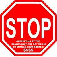 STOP OVERPAYING FOR MECHANICAL WORK! $60 brake jobs!