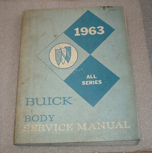 1963 BUICK BODY MANUAL & 1964 BUICK BODY MANUAL W/  SUPPLEMENT