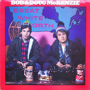 BOB & DOUG McKENZIE Vinyl LP - Great White North - Both Inserts Kitchener / Waterloo Kitchener Area image 1