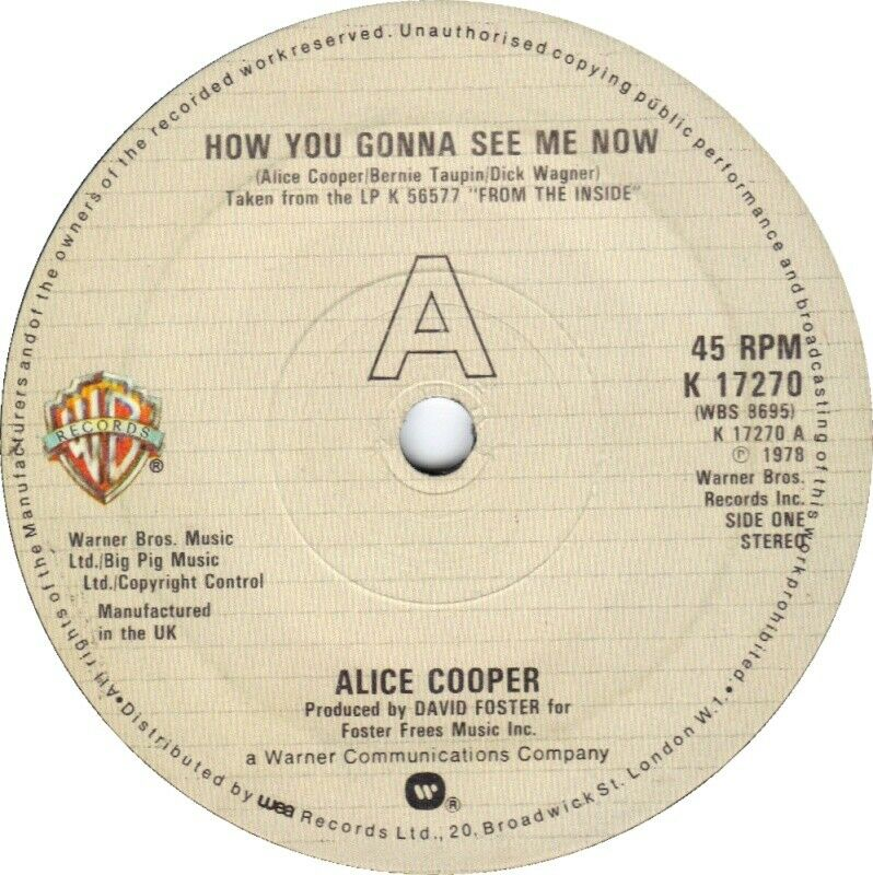"""Alice Cooper  – How You Gonna See Me Now  7"""" Vinyl 45rpm"""