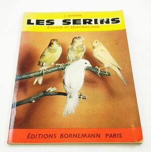 Livre Les serins, Elevage et reproduction