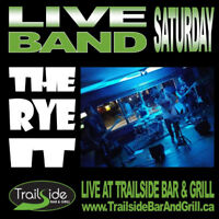 Live Band Saturday - Trailside presents The Rye It