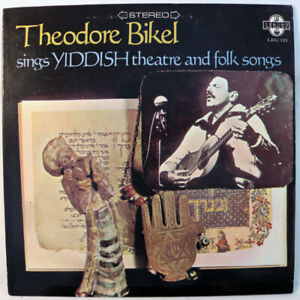 LP: Theodore Bikel:  Sings Yiddish Theatre And Folk Songs