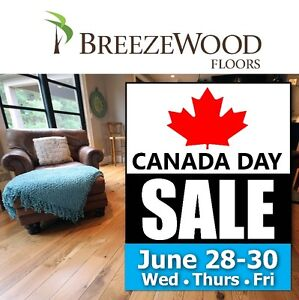 BREEZEWOOD FLOORS CANADA DAY SALE • WED•THURS•FRI• JUNE 28-30