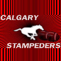 CALGARY STAMPEDERS (Tickets 4 SALE!!!) Best Prices GUARANTEED!!!