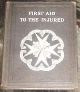 1928 WW1 First Aid to the Injured WAR Military Book Kingston Kingston Area image 3