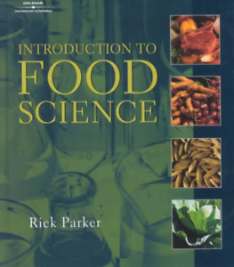Introduction to Food Science - Rick Parker