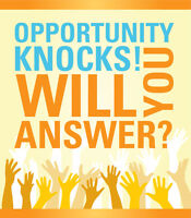 Opportunity Is Knocking... Are you going to answer?