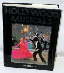 Hollywood Musicals by Ted Sennett book HC,VG, Illustrated