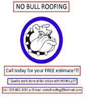 NO BULL ROOFING!!!