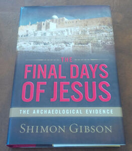 The Final Days of Jesus, Archaeological Evidence, 2009
