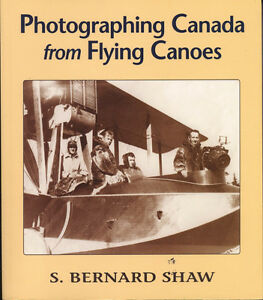 Photographing Canada from Flying Canoes (1920-1939)