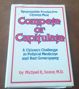Compete or Capitulate, Michael R. Saxon, M.D., 1979 Kitchener / Waterloo Kitchener Area image 1
