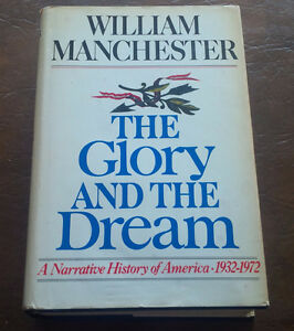 The Glory And The Dream, William Manchester, 1974