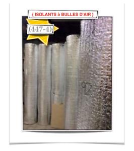 {447-4} ISOLANTS À BULLES D'AIR ~ {0.10$ /P.C} - 35.00$ /ROUL.